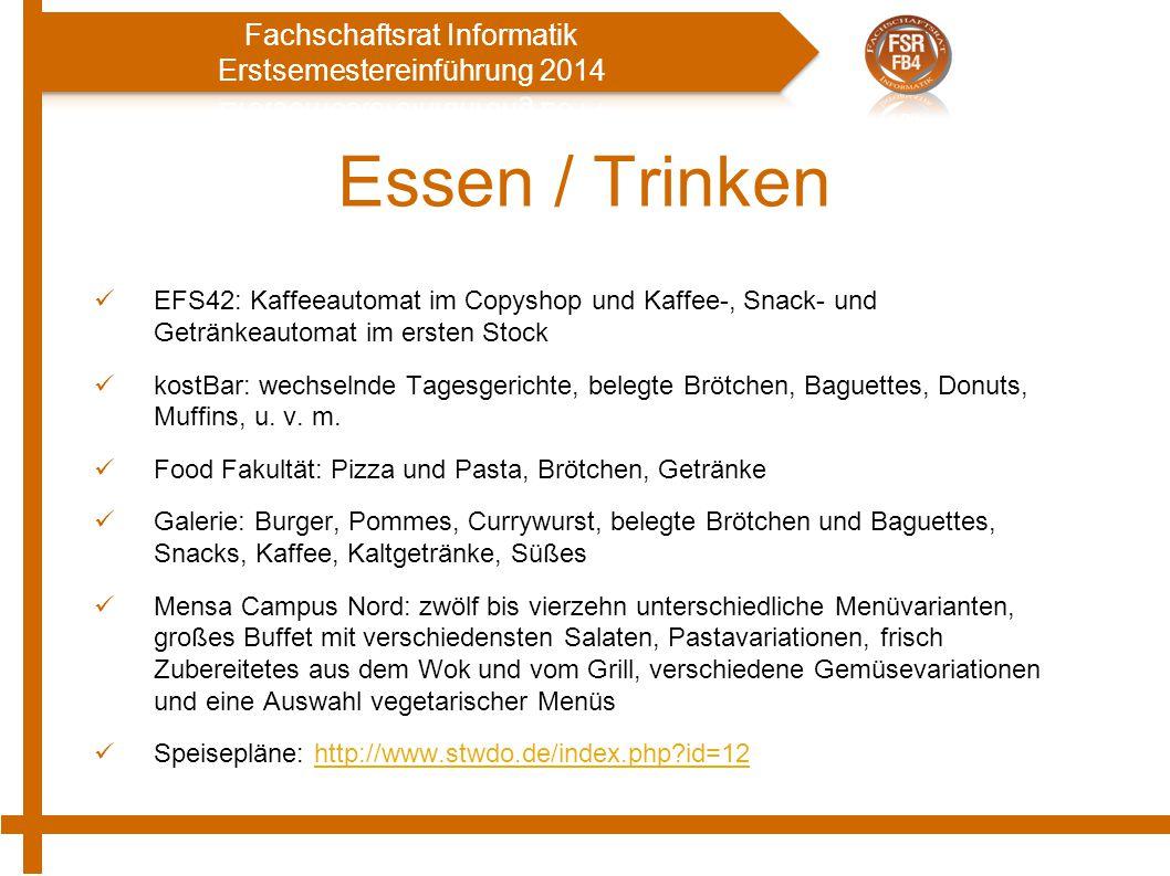 Essen / Trinken EFS42: Kaffeeautomat im Copyshop und Kaffee-, Snack- und Getränkeautomat im ersten Stock kostBar: wechselnde Tagesgerichte, belegte Br