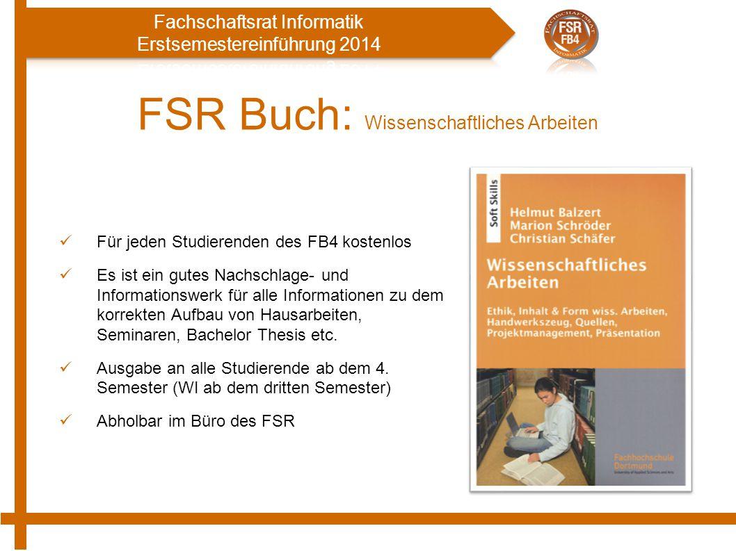 FSR Buch: Wissenschaftliches Arbeiten Für jeden Studierenden des FB4 kostenlos Es ist ein gutes Nachschlage- und Informationswerk für alle Informationen zu dem korrekten Aufbau von Hausarbeiten, Seminaren, Bachelor Thesis etc.
