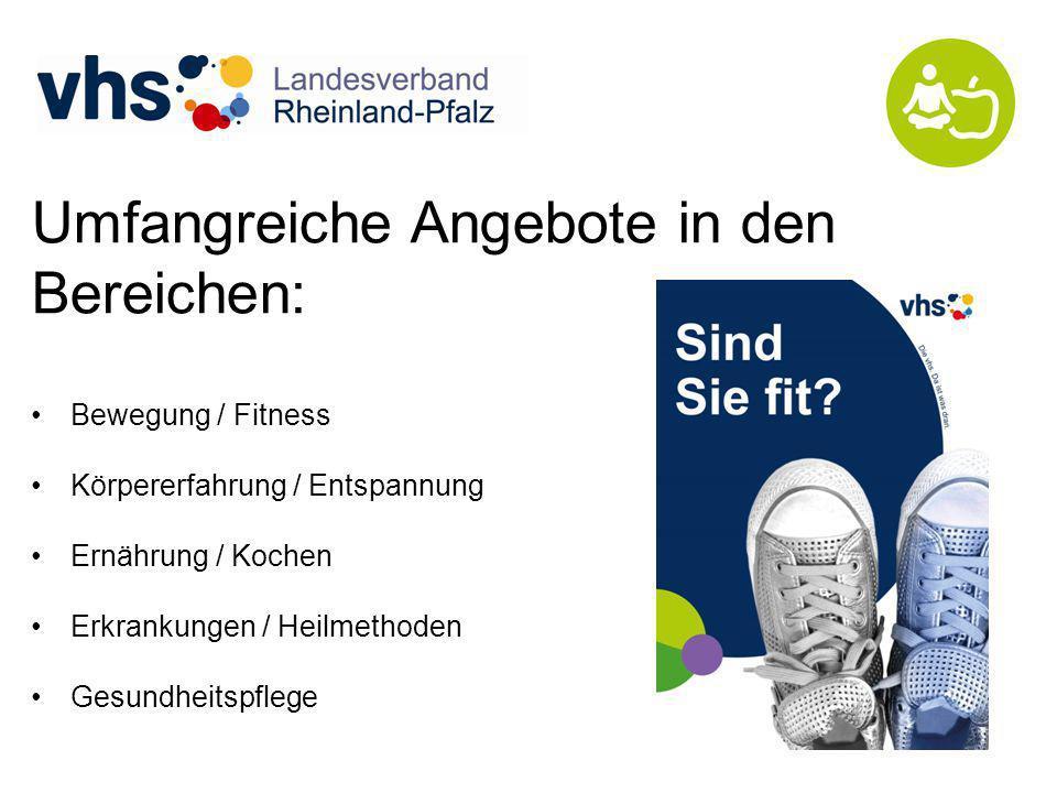 Umfangreiche Angebote in den Bereichen: Bewegung / Fitness Körpererfahrung / Entspannung Ernährung / Kochen Erkrankungen / Heilmethoden Gesundheitspflege