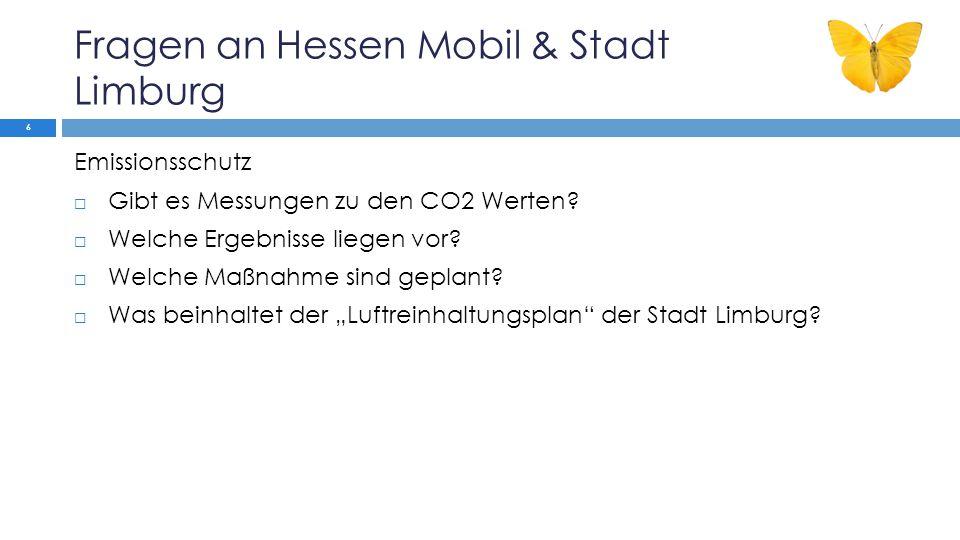 Fragen an Hessen Mobil & Stadt Limburg Nächste Großbaustelle Tank und Rastanlage  Wo soll die Tank- und Rastanlage gebaut werden.