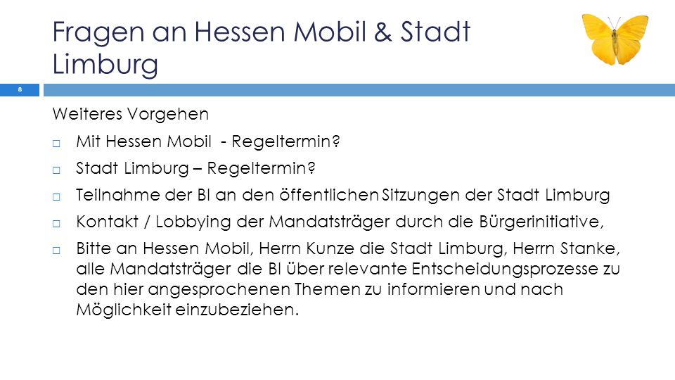 Fragen an Hessen Mobil & Stadt Limburg Weiteres Vorgehen  Mit Hessen Mobil - Regeltermin.