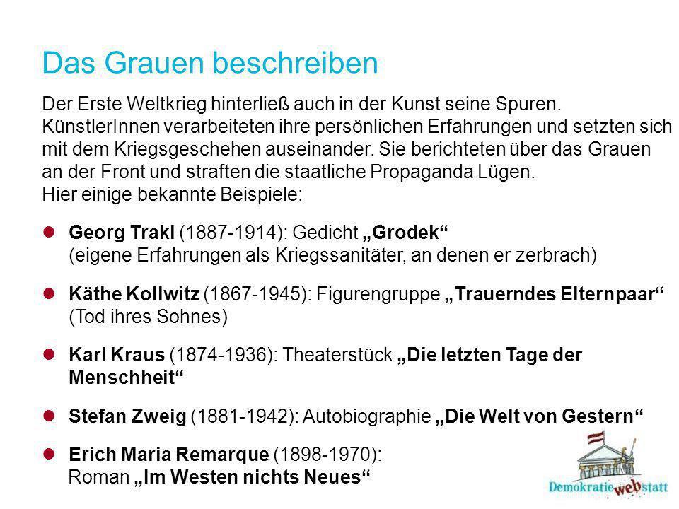 Das Grauen beschreiben Der Erste Weltkrieg hinterließ auch in der Kunst seine Spuren.