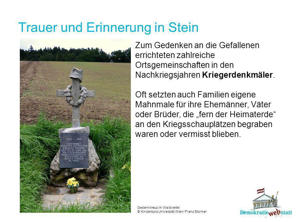Trauer und Erinnerung in Stein Zum Gedenken an die Gefallenen errichteten zahlreiche Ortsgemeinschaften in den Nachkriegsjahren Kriegerdenkmäler.