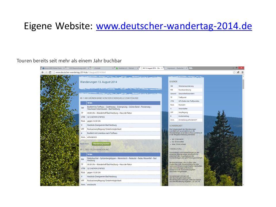 Eigene Website: www.deutscher-wandertag-2014.dewww.deutscher-wandertag-2014.de Touren bereits seit mehr als einem Jahr buchbar