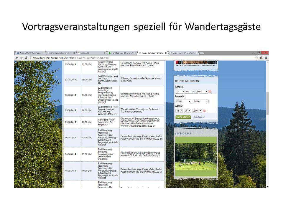 Vortragsveranstaltungen speziell für Wandertagsgäste