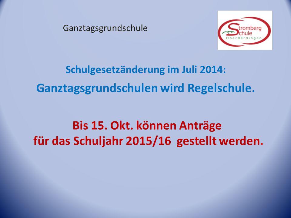 Schulgesetzänderung im Juli 2014: Ganztagsgrundschulen wird Regelschule. Bis 15. Okt. können Anträge für das Schuljahr 2015/16 gestellt werden. Ganzta