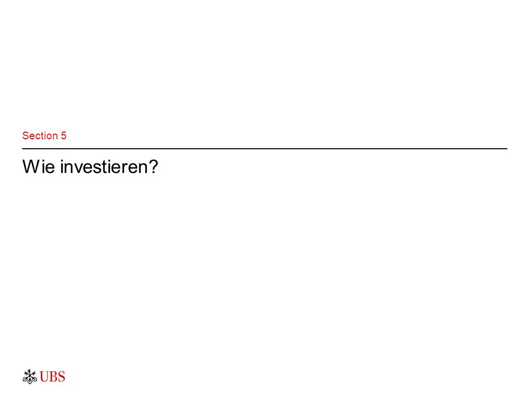 Wie investieren? Section 5