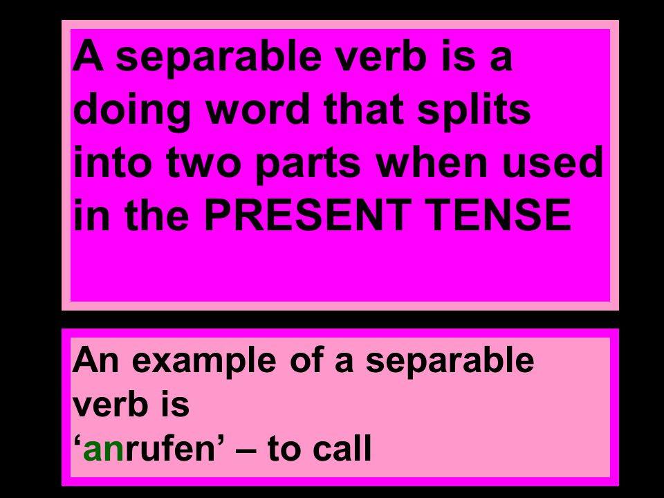 Please note: Separable verbs relating specifically to 'daily routine' can be found under: school/meine Tagesroutine/ex.11