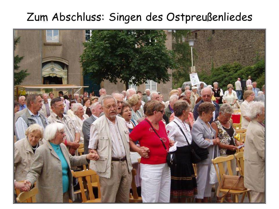Zum Abschluss: Singen des Ostpreußenliedes