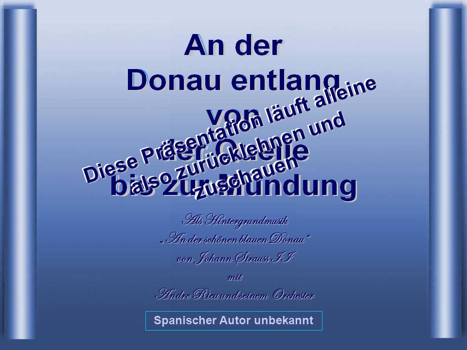 """Als Hintergrundmusik """"An der schönen blauen Donau von Johann Strauss II mit Andre Rieu und seinem Orchester Spanischer Autor unbekannt Diese Präsentation läuft alleine also zurücklehnen und zuschauen"""