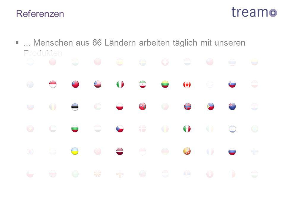 Referenzen ... Menschen aus 66 Ländern arbeiten täglich mit unseren Produkten