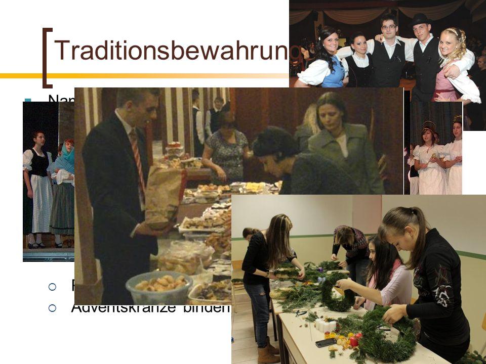 Traditionsbewahrung Name unserer Schule = unser Programm Tracht - als Festkleidung traditionelle schwäbische Tänze, Traditionsbewahrung, u.