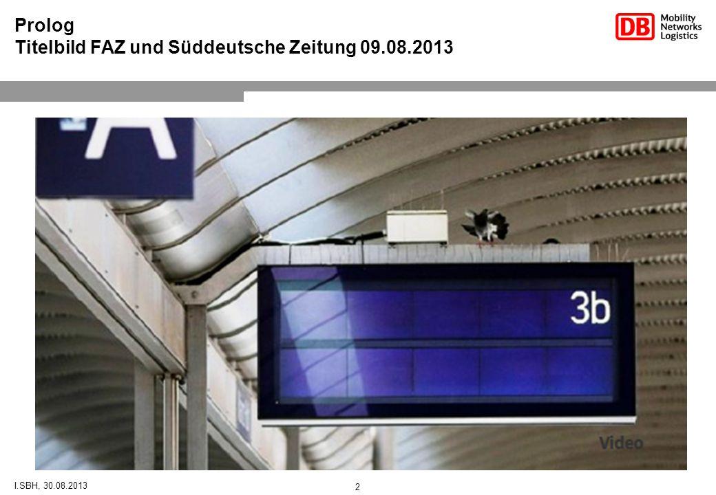 2 Prolog Titelbild FAZ und Süddeutsche Zeitung 09.08.2013