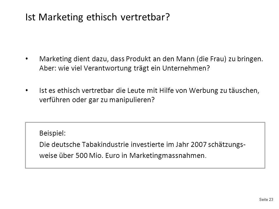 Seite 23 Ist Marketing ethisch vertretbar.