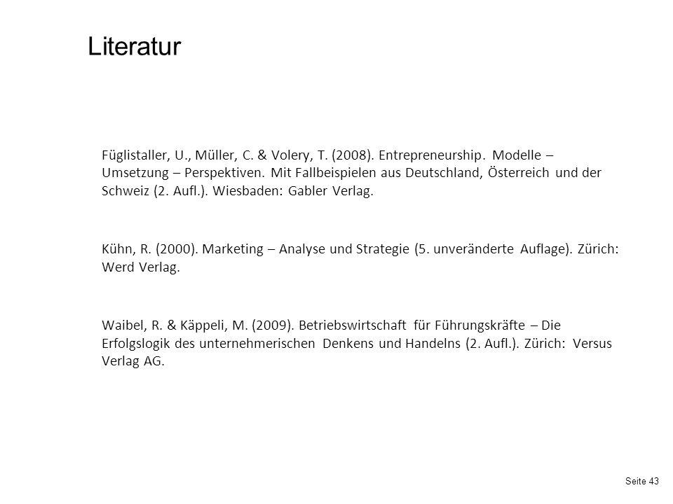 Seite 43 Literatur Füglistaller, U., Müller, C.& Volery, T.