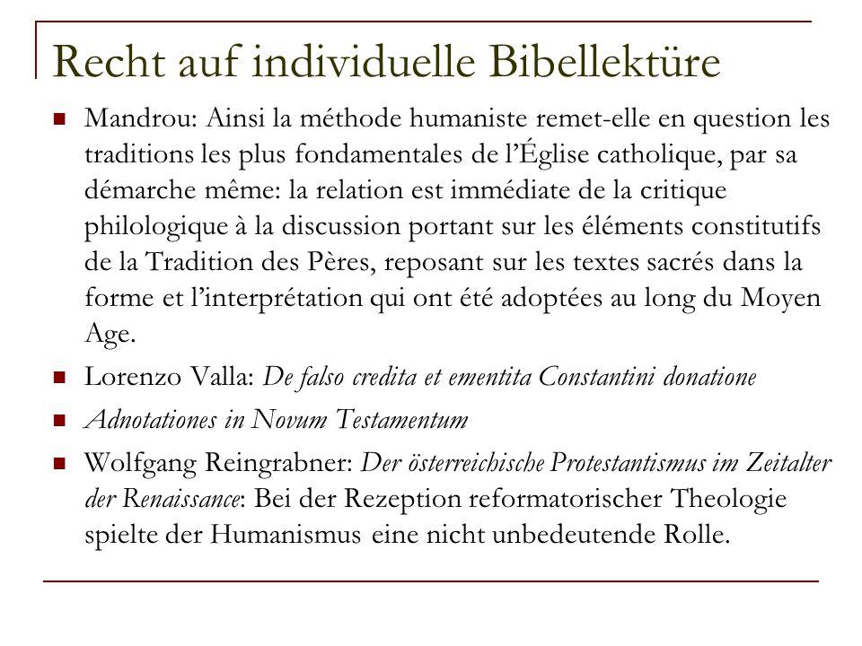 Recht auf individuelle Bibellektüre Mandrou: Ainsi la méthode humaniste remet-elle en question les traditions les plus fondamentales de l'Église catho