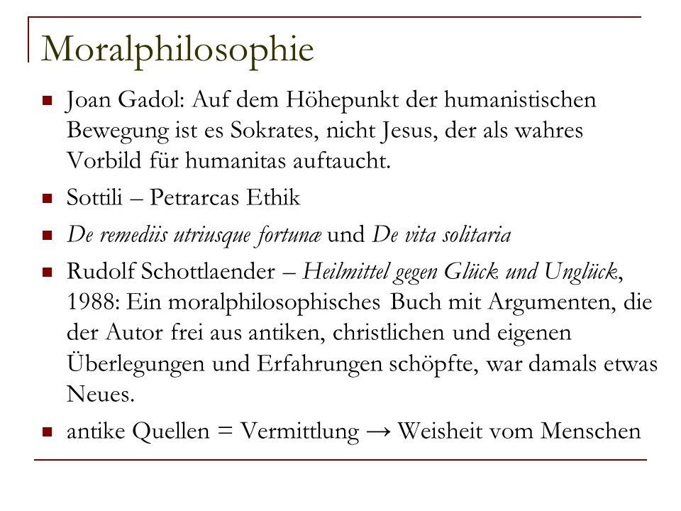 Moralphilosophie Joan Gadol: Auf dem Höhepunkt der humanistischen Bewegung ist es Sokrates, nicht Jesus, der als wahres Vorbild für humanitas auftauch