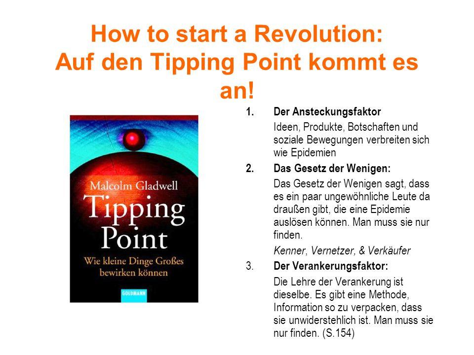 How to start a Revolution: Auf den Tipping Point kommt es an.