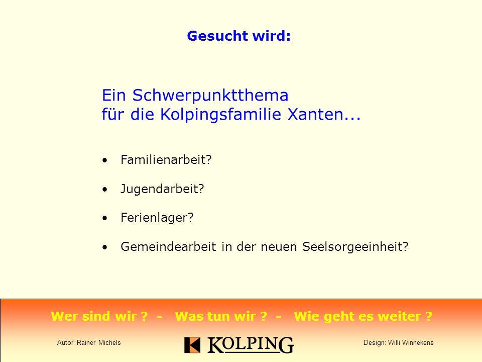 Ein Schwerpunktthema für die Kolpingsfamilie Xanten...