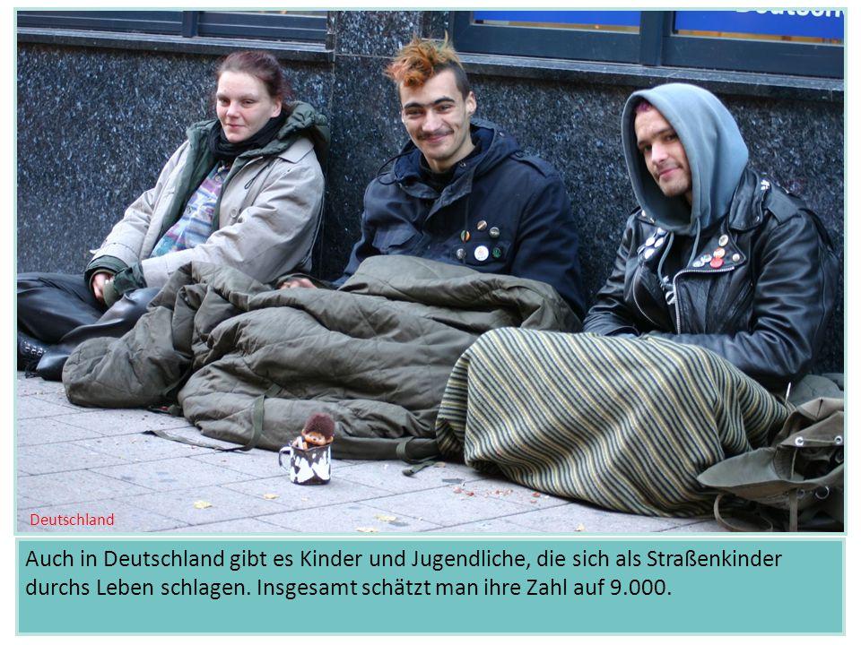 Auch in Deutschland gibt es Kinder und Jugendliche, die sich als Straßenkinder durchs Leben schlagen. Insgesamt schätzt man ihre Zahl auf 9.000. Deuts