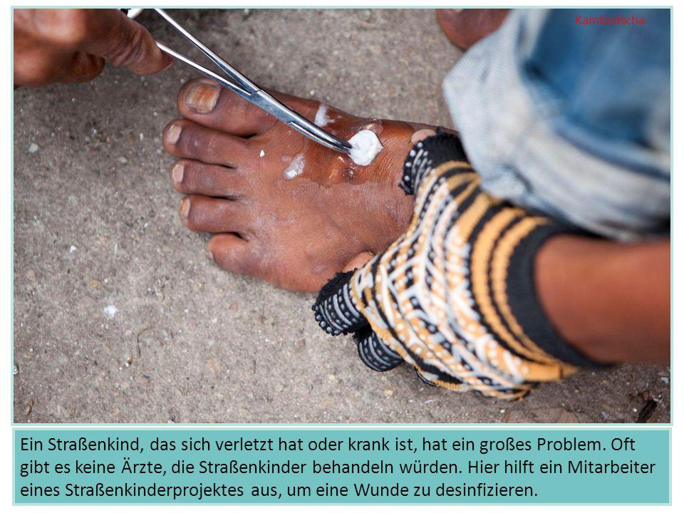 Ein Straßenkind, das sich verletzt hat oder krank ist, hat ein großes Problem.