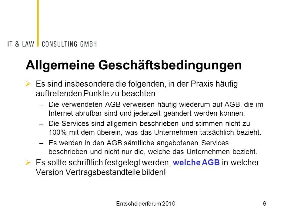 Allgemeine Geschäftsbedingungen  Es sind insbesondere die folgenden, in der Praxis häufig auftretenden Punkte zu beachten: –Die verwendeten AGB verwe