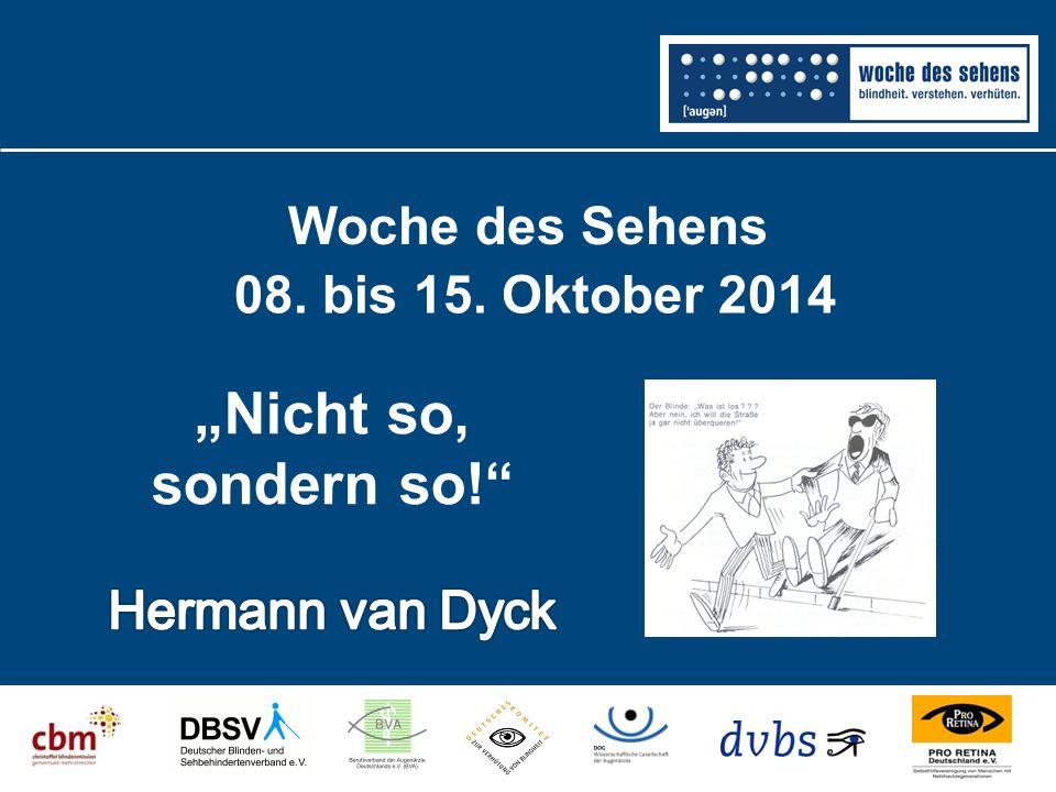 Woche des Sehens 08. bis 15. Oktober 2014