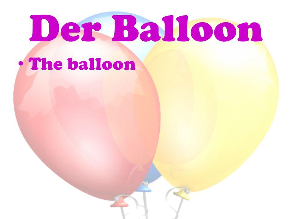 Der Balloon The balloon