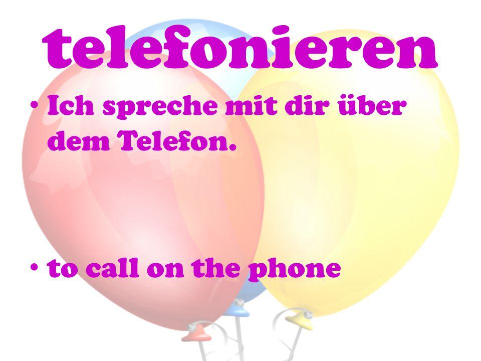 telefonieren Ich spreche mit dir über dem Telefon. to call on the phone