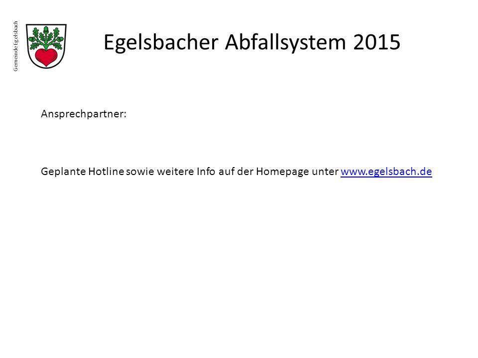 Gemeinde Egelsbach Ansprechpartner: Geplante Hotline sowie weitere Info auf der Homepage unter www.egelsbach.dewww.egelsbach.de