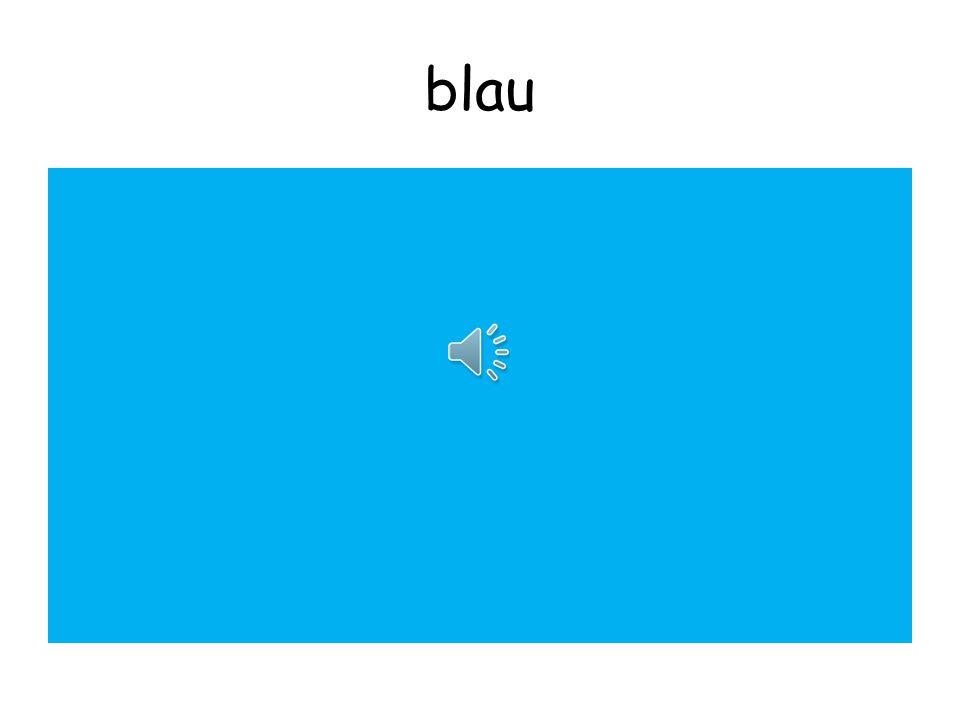 Richtig! Es ist blau!