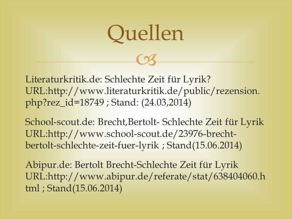  Literaturkritik.de: Schlechte Zeit für Lyrik? URL:http://www.literaturkritik.de/public/rezension. php?rez_id=18749 ; Stand: (24.03,2014) School-scou