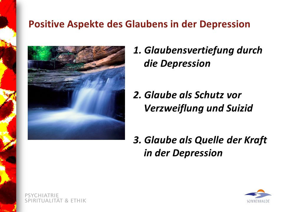 Positive Aspekte des Glaubens in der Depression 1.