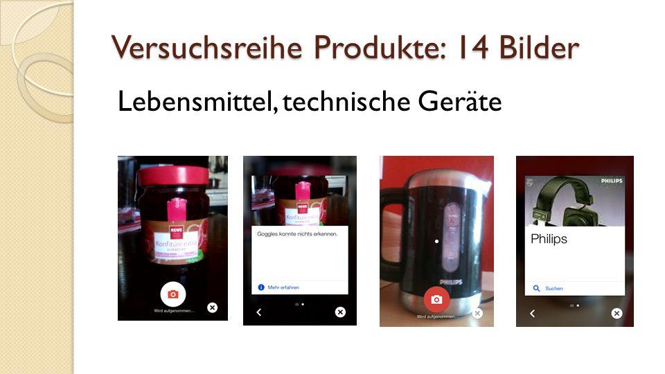 Versuchsreihe Produkte: 14 Bilder Lebensmittel, technische Geräte