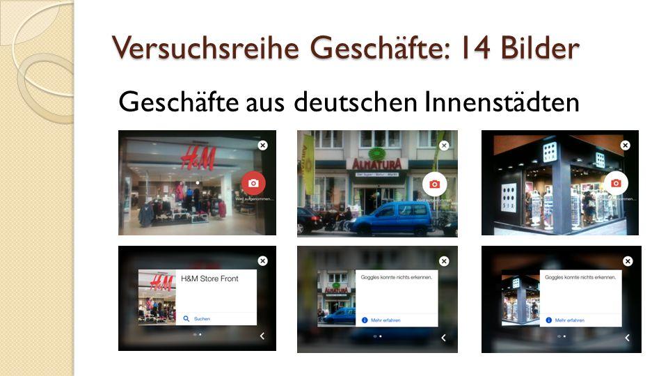 Versuchsreihe Geschäfte: 14 Bilder Geschäfte aus deutschen Innenstädten