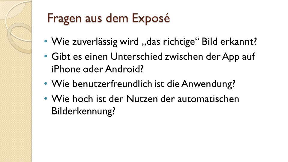 """Fragen aus dem Exposé Wie zuverlässig wird """"das richtige Bild erkannt."""