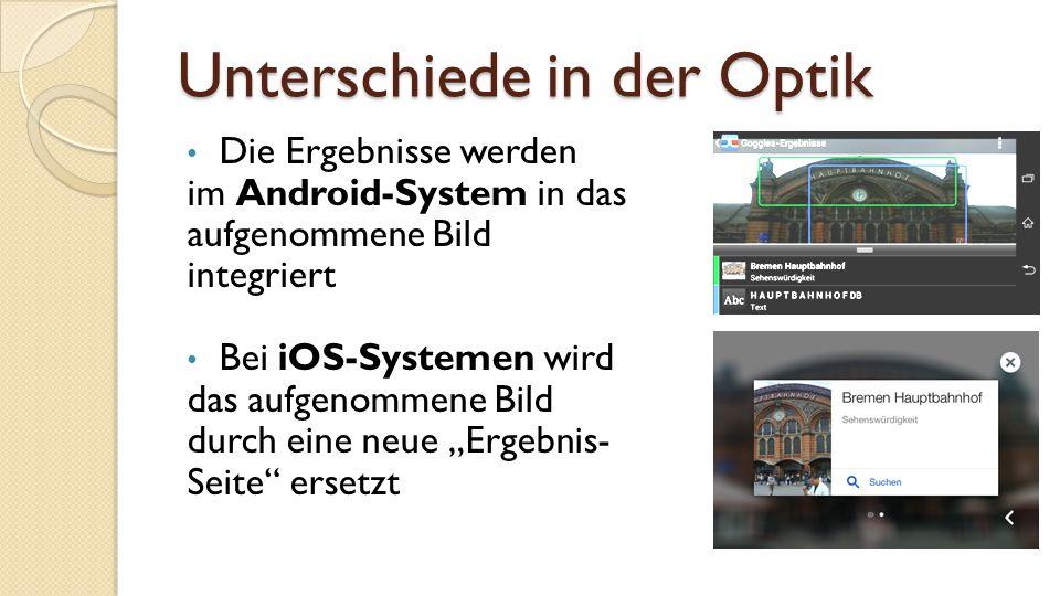 """Unterschiede in der Optik Die Ergebnisse werden im Android-System in das aufgenommene Bild integriert Bei iOS-Systemen wird das aufgenommene Bild durch eine neue """"Ergebnis- Seite ersetzt"""