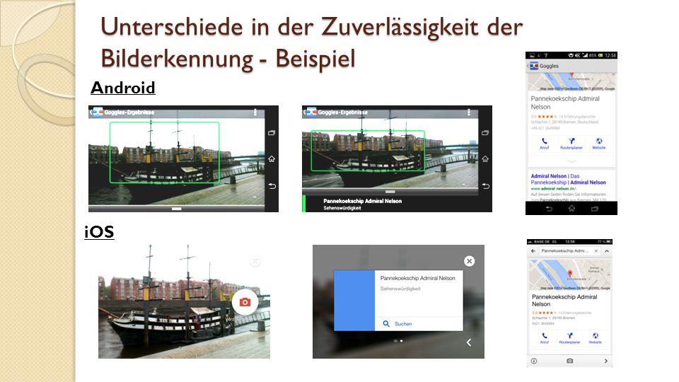Unterschiede in der Zuverlässigkeit der Bilderkennung - Beispiel Android iOS