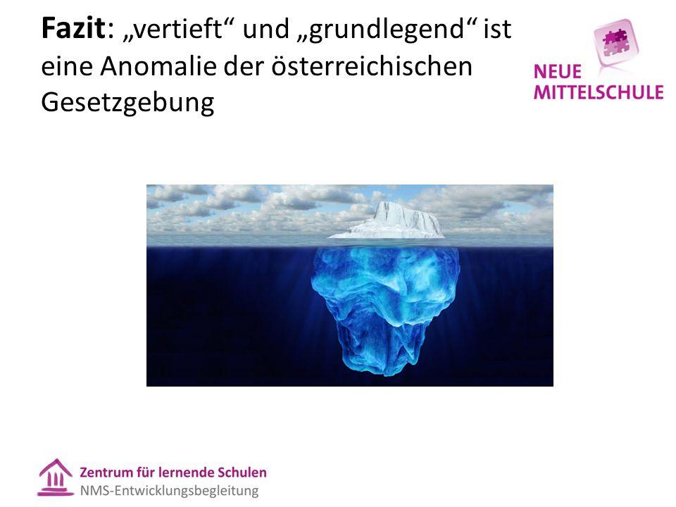 """Fazit: """"vertieft und """"grundlegend ist eine Anomalie der österreichischen Gesetzgebung"""