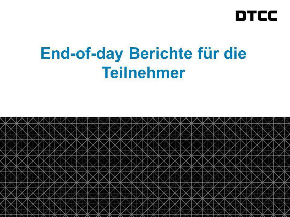 © DTCC 19 fda End-of-day Berichte für die Teilnehmer