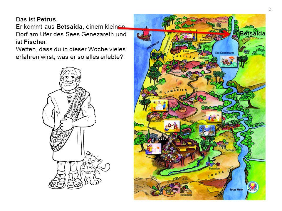 Das ist Petrus. Er kommt aus Betsaida, einem kleinen Dorf am Ufer des Sees Genezareth und ist Fischer. Wetten, dass du in dieser Woche vieles erfahren