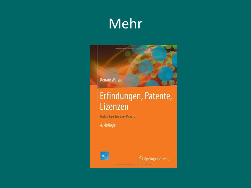 Fragen? http://www.weisse-patent.de