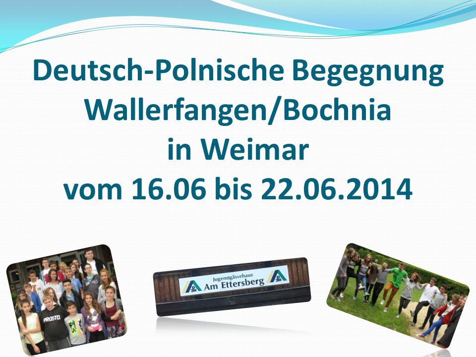 Deutsch-Polnische Begegnung Wallerfangen/Bochnia in Weimar vom 16.06 bis 22.06.2014