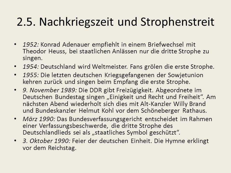 2.5. Nachkriegszeit und Strophenstreit 1952: Konrad Adenauer empfiehlt in einem Briefwechsel mit Theodor Heuss, bei staatlichen Anlässen nur die dritt