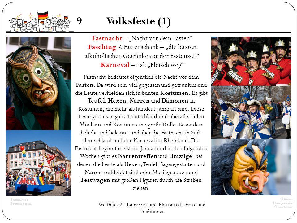 """Weitblick 2 - Lærerressurs - Ekstrastoff - Feste und Traditionen 9Volksfeste (1) Fastnacht – """"Nacht vor dem Fasten"""" Fasching < Fastenschank – """"die let"""