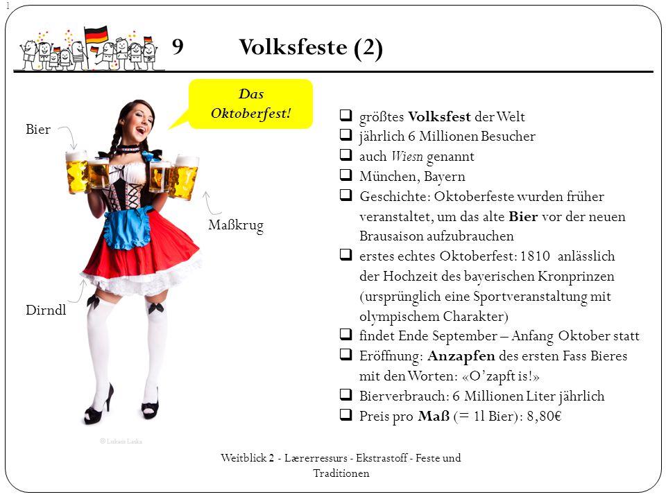 Weitblick 2 - Lærerressurs - Ekstrastoff - Feste und Traditionen 9Volksfeste (2) ] Das Oktoberfest! Bier Maßkrug Dirndl  größtes Volksfest der Welt 