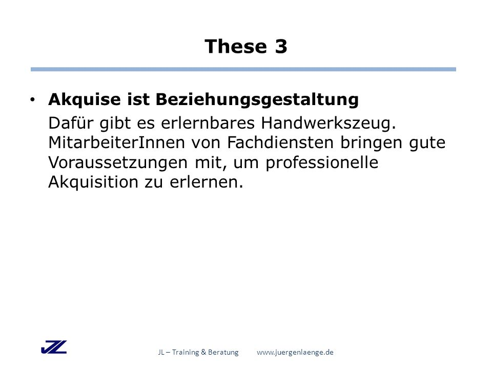 Ich bedanke mich für Ihre Aufmerksamkeit und wünsche Ihnen bestes Gelingen bei Ihrem Mitwirken an gelingender Inklusion JL – Training & Beratung www.juergenlaenge.de