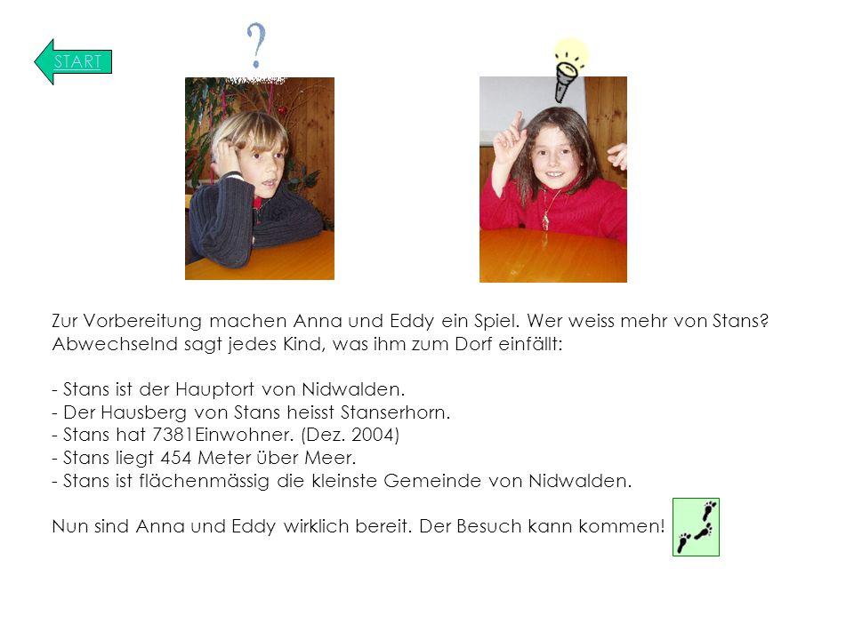 START Zur Vorbereitung machen Anna und Eddy ein Spiel.