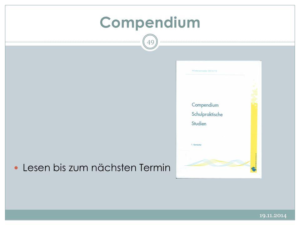 Compendium 19.11.2014 49 Lesen bis zum nächsten Termin