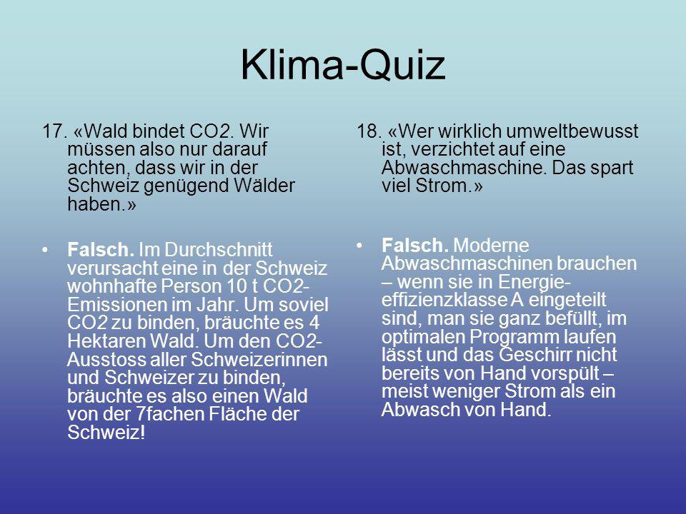 Klima-Quiz 17.«Wald bindet CO2.